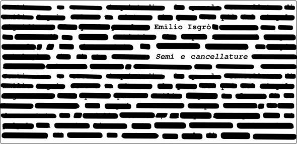 Emilio Isgrò-semi e cancellature