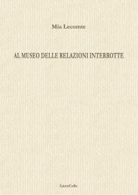 Mia-Lecomte-Al-museo-delle-relazioni-interrotte-copertinapiatta-198x280